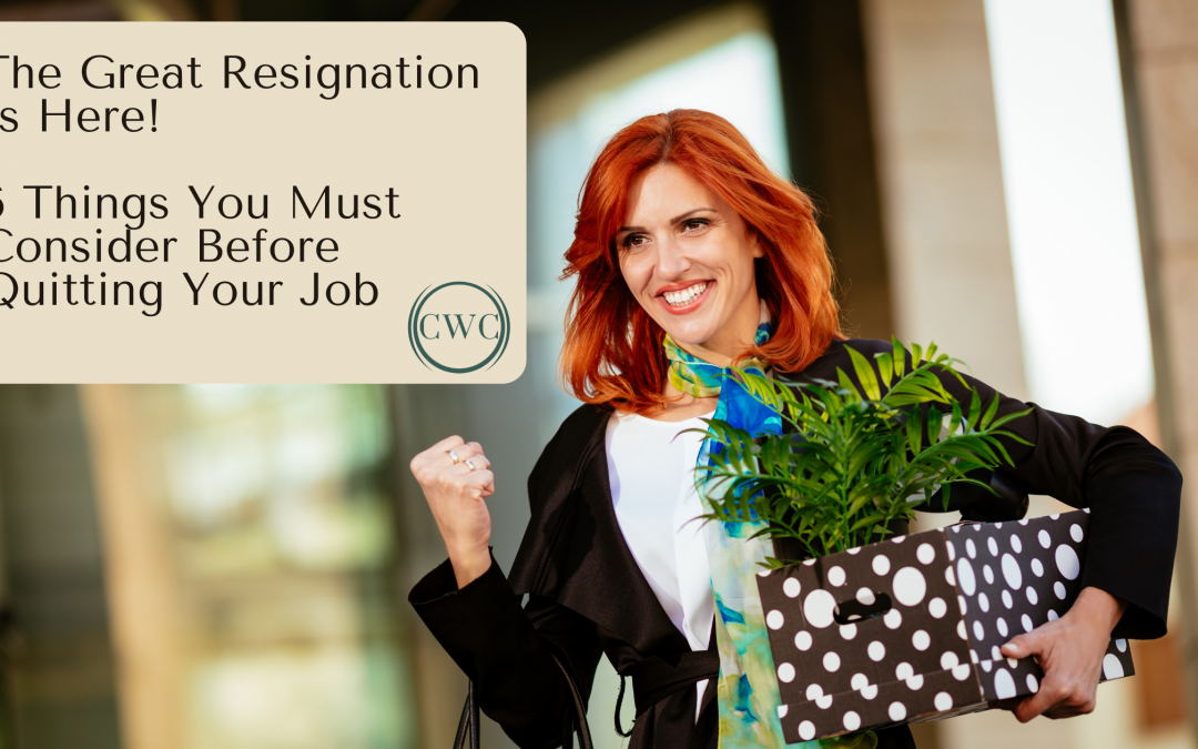 6 Things You Must Consider Right Now Before Quitting Your Job